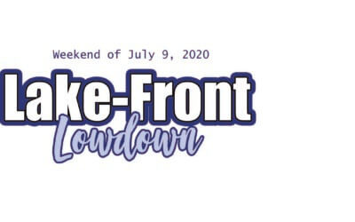 The Lake-Front Lowdown: July 9th